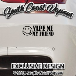 Vape Me my friend vinyl decal